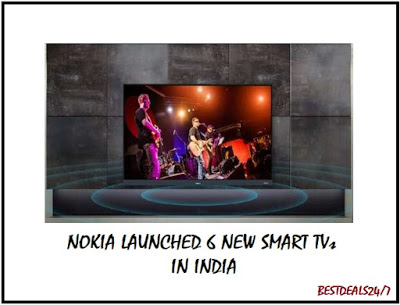 Nokia Launched 6 New Smart TVs in India