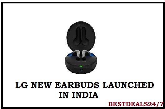 LG TONE FREE EARBUDS IN INDIA