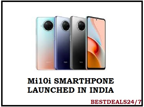 Mi10i Smartphone Launched in India