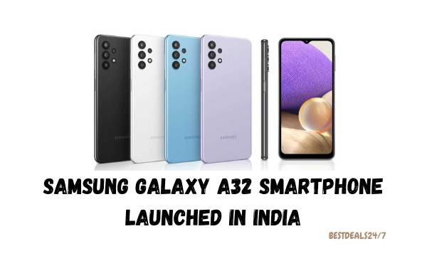 Samsung Galaxy A32 Smartphone Launched in India